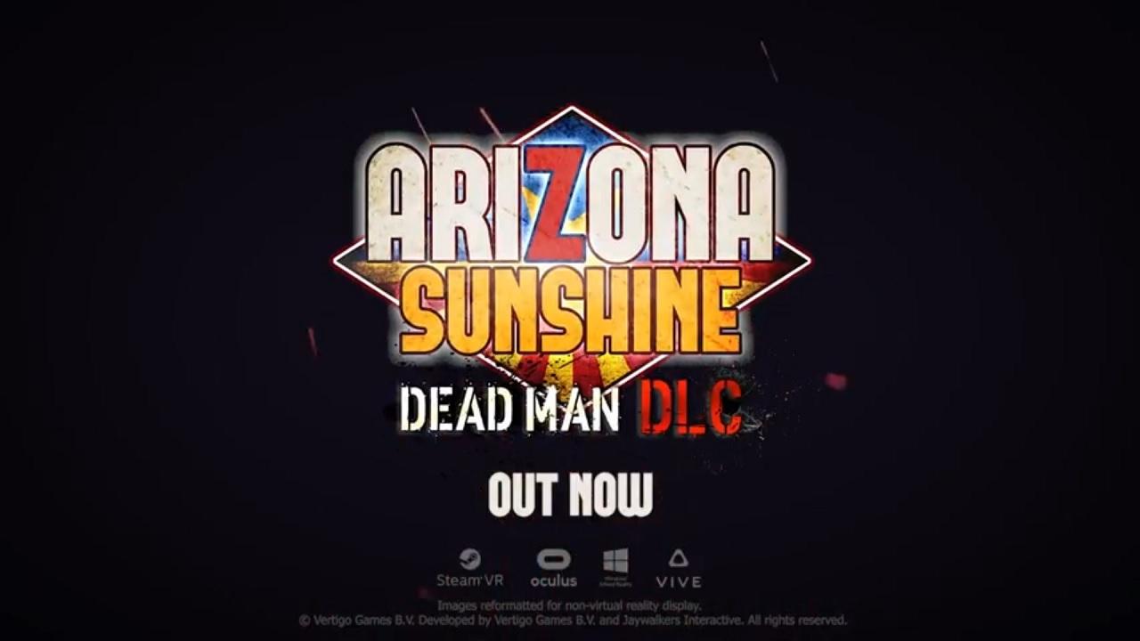 Arizona Sunshine Dead Man DLC