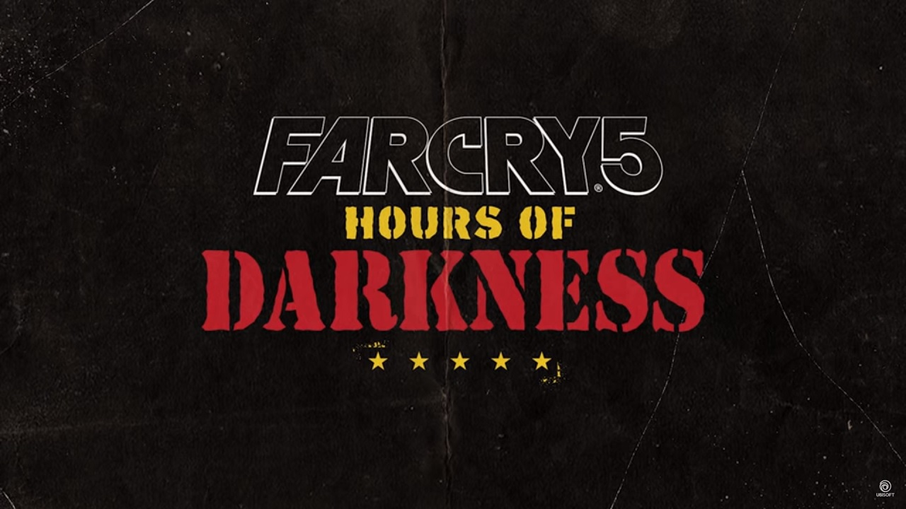 Far Cry 5: Hours of Darkness title
