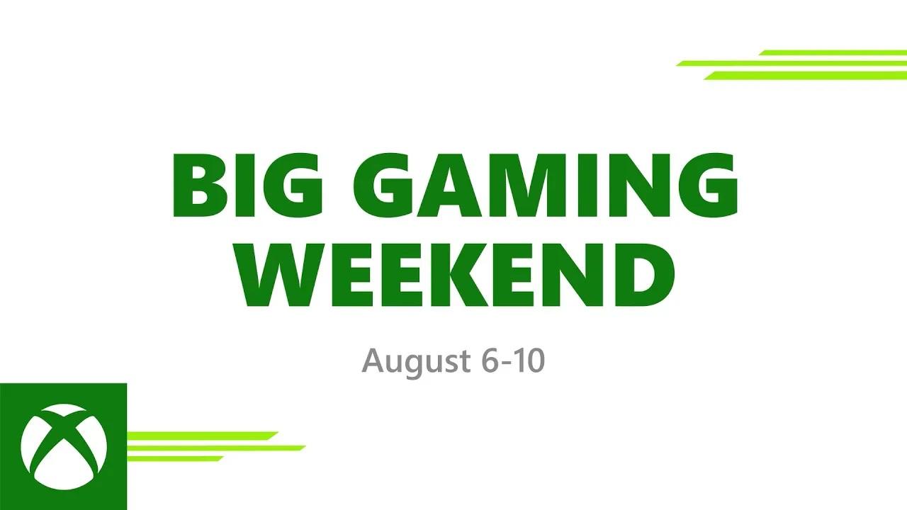 Xbox Big Gaming Weekend